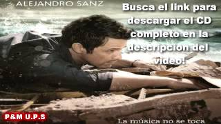 Descargar Alejandro Sanz - La Música No Se Toca (Album 2012) CD Completo