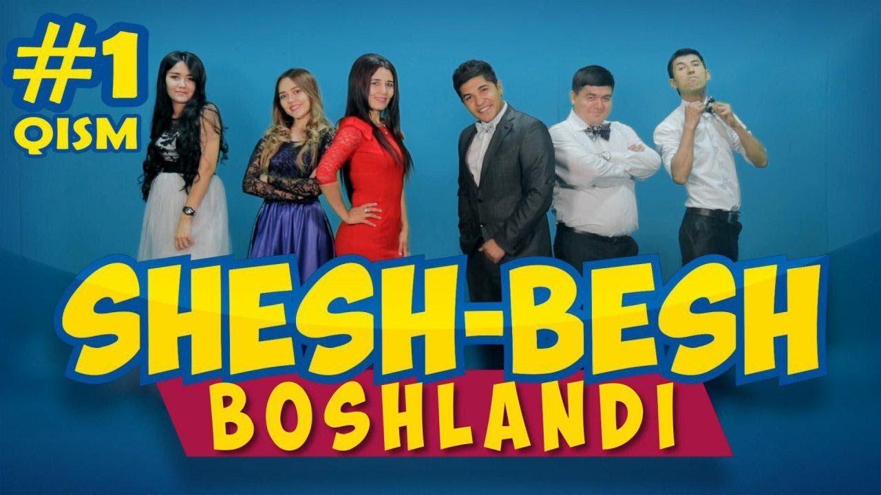 Shesh Besh - 1-QISM / Шеш Беш - 1-Кисм