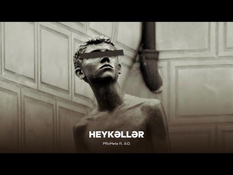 PRoMete feat. AiD — Heykəllər