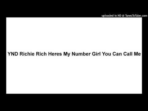 YND Richie Rich Heres My Number Girl You Can Call Me