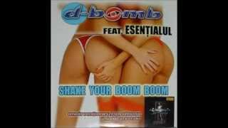D Bomb - Shake Your Boom Boom (romanian version)