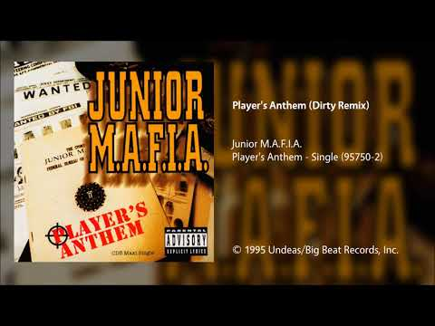 Junior M.A.F.I.A. - Player's Anthem (Dirty Remix)