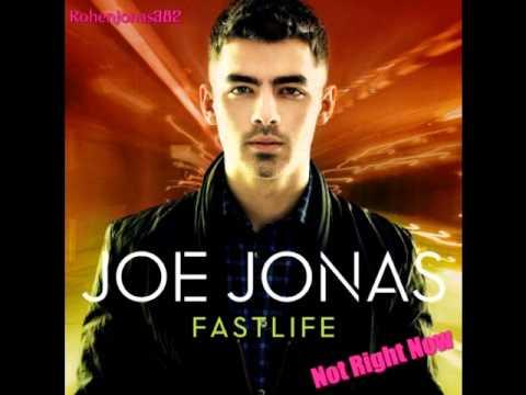 Joe Jonas - Not Right Now - Fast Life (Audio COMPLETE)