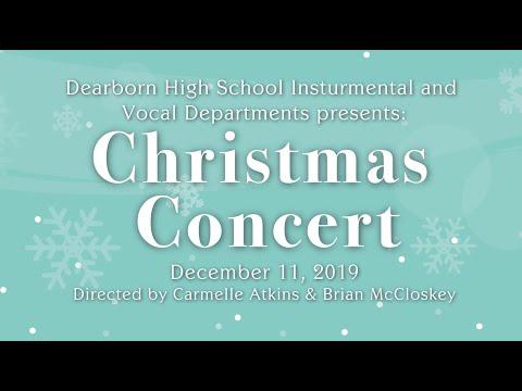 Dearborn High School Winter Concert | December 11th, 2019