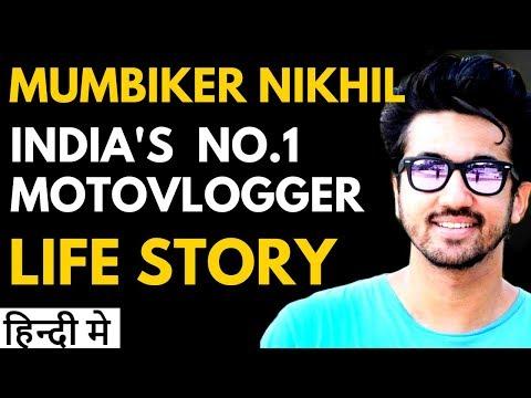 MUMBIKER NIKHIL Biography In Hindi   No. 1 Vlogger Of INDIA   Success Story Of Mumbiker Nikhil