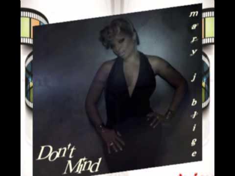 Mary J Blige   Don't Mind