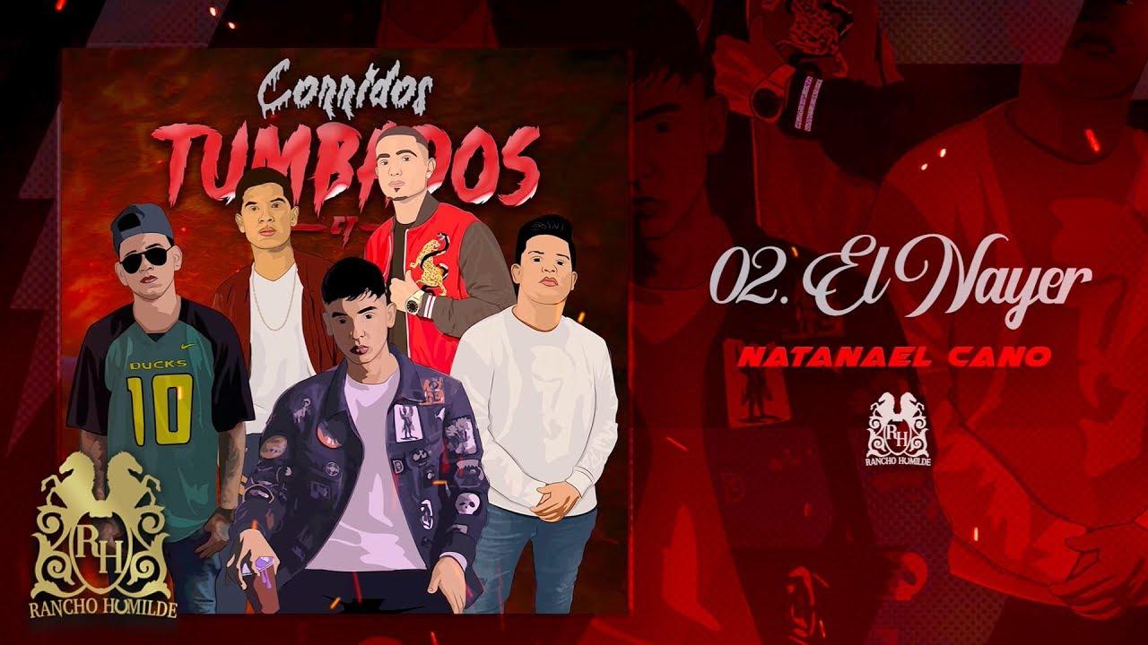 Download 02. Natanael Cano - El Nayer [Official Audio]