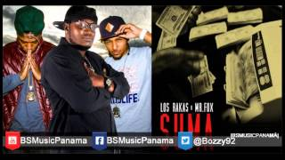 Los Rakas Ft. Mr. Fox - Suma  (Hay Que Sumar)