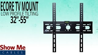 How To Hang The Ecore Low Profile TV Mount for 32-55