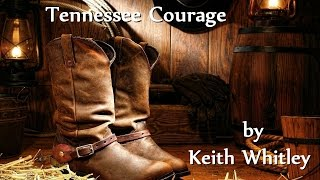 Watch Keith Whitley Tennessee Courage video