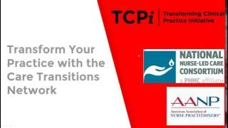 Transform Your Practice with the Care Transitions Network