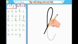 Dạy bé học viết chữ cái tiếng việt - tuti channel