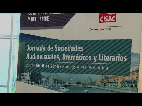 CISAC and W&DW 2015 Audiovisual, Dramatic and Literary Societies Day in Buenos Aires