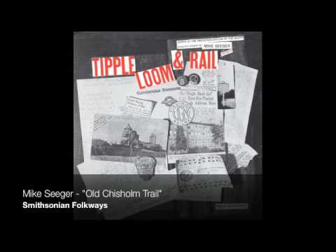 "Mike Seeger - ""Old Chisholm Trail"""