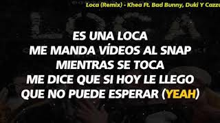 Loca    -khea  Ft  Duki , Cazzu & Bad Bunny 👍☝