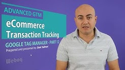 eCommerce Transaction Tracking in Google Analytics using Google Tag Manager - GTM 12