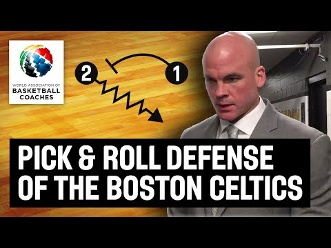 Pick & Roll Defense Of The Boston Celtics - Jamie Young - Basketball Fundamentals