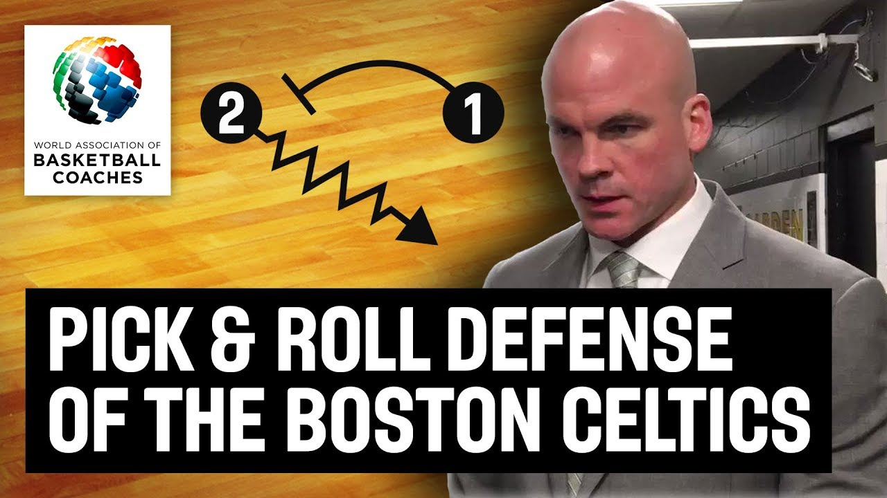 Pick Roll Defense Of The Boston Celtics Jamie Young Basketball Fundamentals Youtube