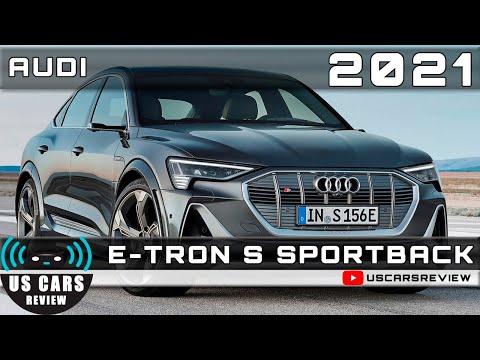 2021 AUDI E-TRON S SPORTBACK Review Release Date Specs Prices