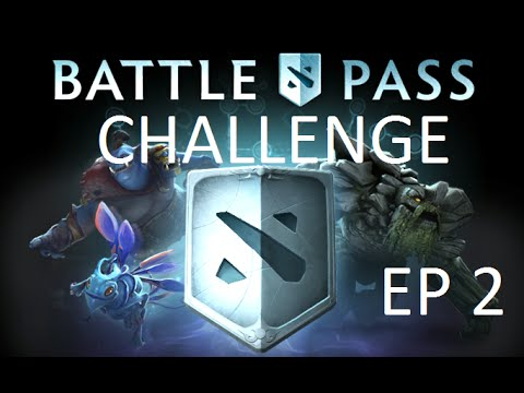 Dota 2 Battle Pass Challenge E.p 2