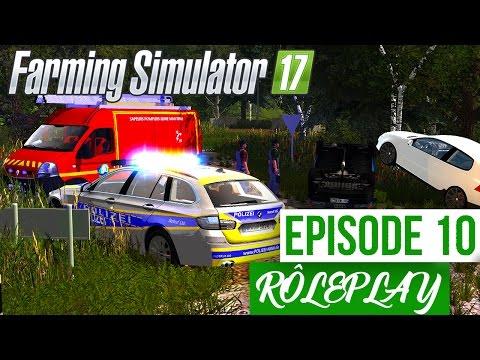 Farming Simulator 17   La Ferme Familiale RP   Episode 10   Accident ! (RôlePlay)