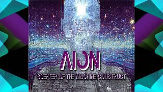 Aion - Scepter Of The Machine Construct (Full EP)