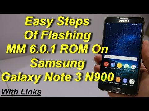 Tutorial Flashing MM 6.0.1 Rom On Galaxy Note 3 N900 (English)