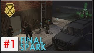 Xcom: War Within - Ironman Impossible S3 #1: Final Spark