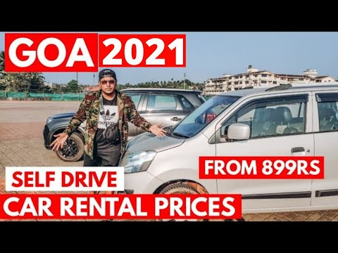 GOA | Self Drive Car Prices - 2021 | Rent A Car In Goa from 899Rs | Goa After Lockdown | Goa Vlog |