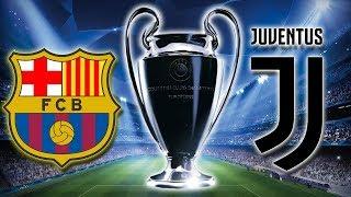 FC BARCELONE - JUVENTUS | LIGUE DES CHAMPIONS 2017/2018 (FIFA17)