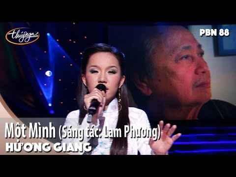PBN 88 | Hương Giang - Một Mình (Sáng tác: Lam Phương) | Những bài hát hay nhất mọi thời đại 1