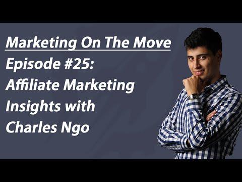 #25 Affiliate Marketing Insights With Charles Ngo - Stephen Esketzis