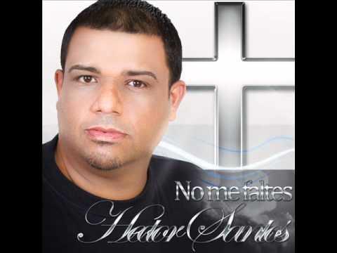 Esperare hector youtube - Hector santos ...