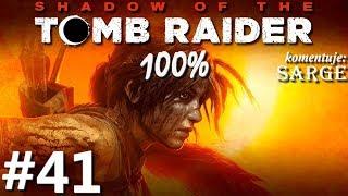 Zagrajmy w Shadow of the Tomb Raider PL (100%) odc. 41 - Spragnieni bogowie