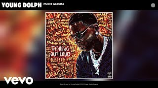 Video Young Dolph - Point Across (Audio) download MP3, 3GP, MP4, WEBM, AVI, FLV Oktober 2017