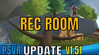 Rec Room: PSVR - Update V1.51