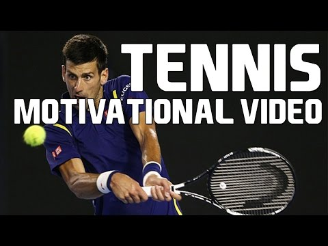 Tennis – Motivational Video