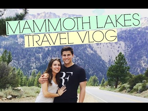 Yosemite & Mammoth Lakes // Travel Vlog