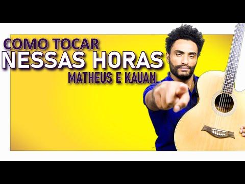 COMO TOCAR - Nessas Horas Matheus e Kauan