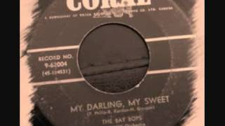 The Bay Bops - My Darling, My Sweet