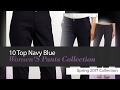 10 Top Navy Blue Women'S Pants Collection Spring 2017 Collection