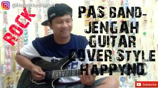 Pas Band - Jengah Guitar Cover Style Happy ND
