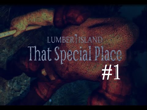 Lumber Island - That Special Place | Part 1 | KILLER PARTY