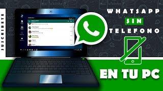 WHATSAPP PARA LA PC | Sin Telefono ni WA-WEB