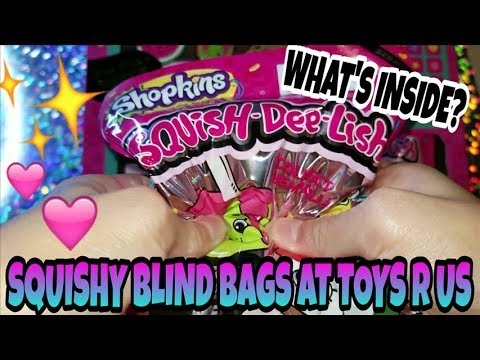 NEW SQUISHIES AT TOYS R US ~ SHOPKINS SQUISH DEE LISH SQUISHY BLIND BAG OPENING ~ WHAT'S INSIDE?