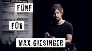 Fünf für Max Giesinger - das Interview ohne Fragen