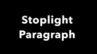 The Basics of a Stoplight Paragraph