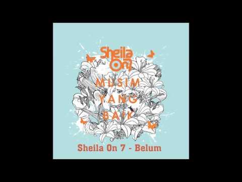 Sheila On 7  Belum