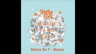 [3.47 MB] Sheila On 7 - Belum
