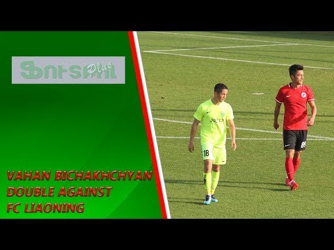 Vahan Bichakhchyan double against FC Liaoning